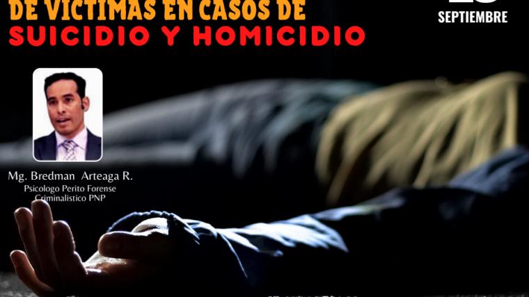 WORKSHOP PERFIL PSICOLOGICO FORENSE DE VICTIMAS EN CASOS DE SUICIDIO Y HOMICIDIO