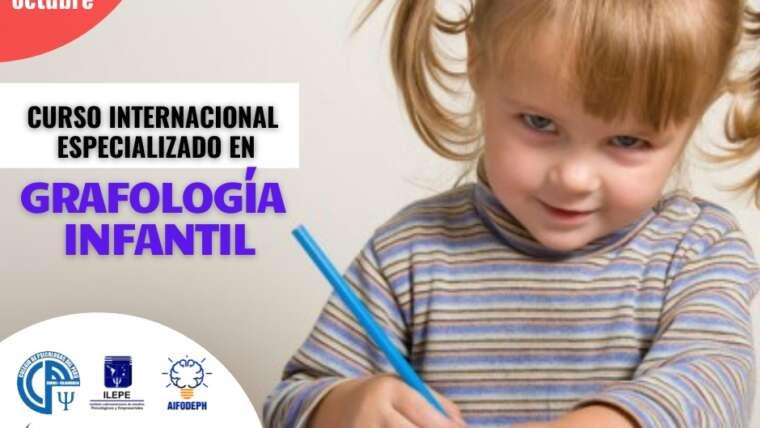 CURSO INTERNACIONAL ESPECIALIZADO EN GRAFOLOGÌA INFANTIL